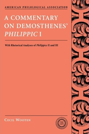 A Commentary on Demosthenes' Philippic I