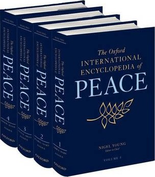 The Oxford International Encyclopedia of Peace Four-volume set