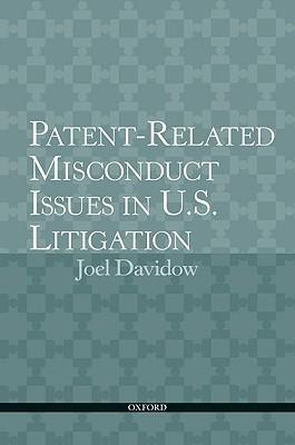 Misconduct Claims and Defenses Against Assertions of Patent Infringement