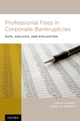 Professional Fees in Corporate Bankruptcies