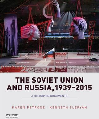 The Soviet Union and Russia, 1939-2015