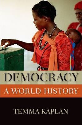 Democracy  A World History