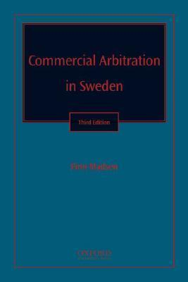 Commercial Arbitration in Sweden