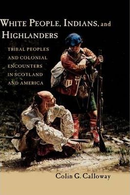 White People, Indians, and Highlanders