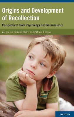 Origins and Development of Recollection