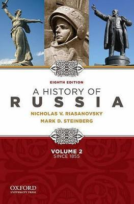 A History of Russia Since 1855: v. 2