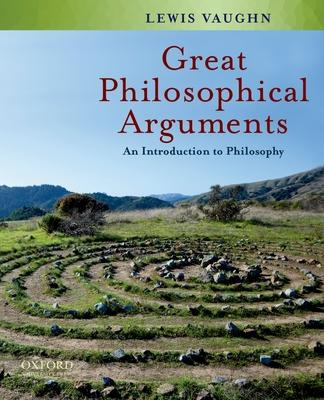 Great Philosophical Arguments  An Introduction to Philosophy