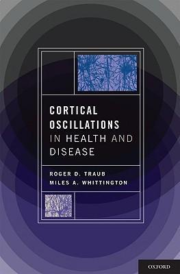 Cortical Oscillations in Health and Disease