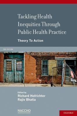 Tackling Health Inequities Through Public Health Practice