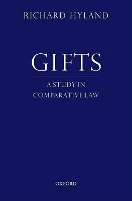 Gifts: a Study in Comparative Law