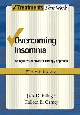 Overcoming Insomnia: Workbook