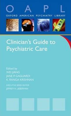 Clinician's Guide to Psychiatric Care