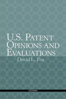 U.S. Patent Opinions and Evaluations