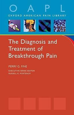 The Diagnosis and Treatment of Breakthrough Pain