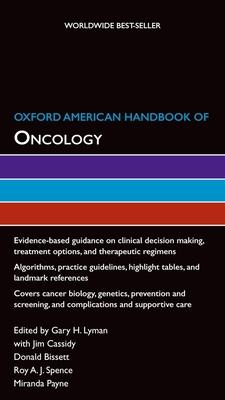 Oxford American Handbook of Oncology