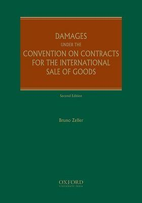 Damages Under the Convention of Contracts for the International Sale of Goods