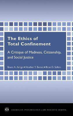 The Ethics of Total Confinement