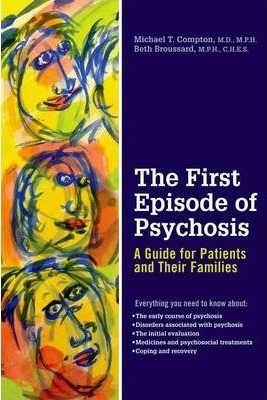 The First Episode of Psychosis