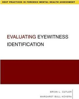 Evaluating Eyewitness Identification