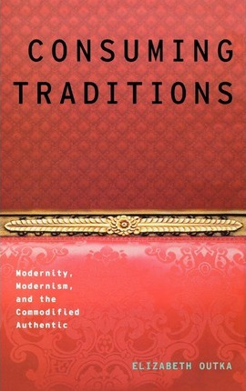 Consuming Traditions