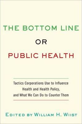 The Bottom Line or Public Health