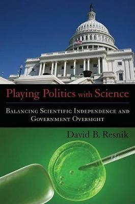 Playing Politics with Science