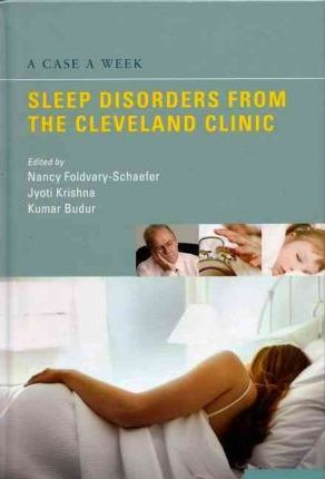 A Case a Week: Sleep Disorders from the Cleveland Clinic