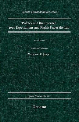 Privacy and the Internet Your Expectations and Rights Under the Law