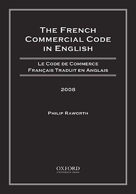 The French Commercial Code in English 2008