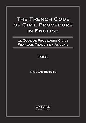 The French Code of Civil Procedure in English 2008