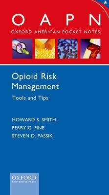 Opioid Risk Management Tools and Tips