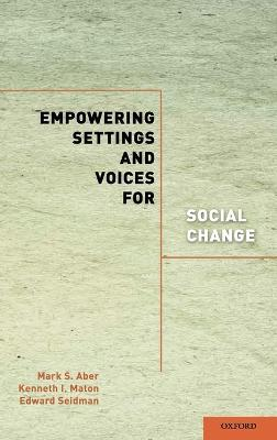 Empowering Settings and Voices for Social Change