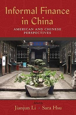 Informal Finance in China: American and Chinese Perspectives