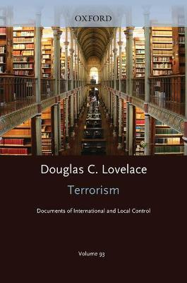 Terrorism Documents of International and Local Control Volume 93