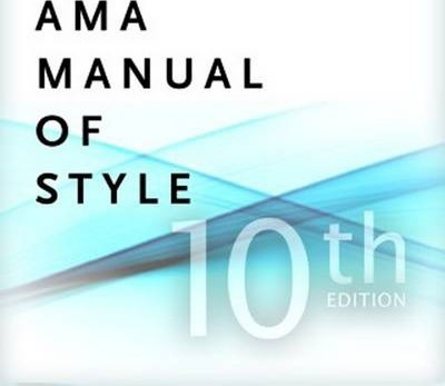 AMA Manual of Stule a Guide for Authors and Editors