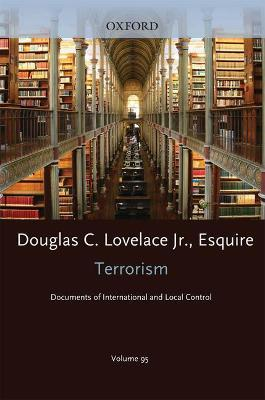 Terrorism Documents of International and Local Control: Volume 95