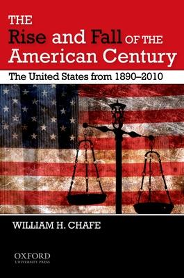 The Rise and Fall of the American Century