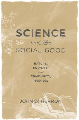 Science and the Social Good