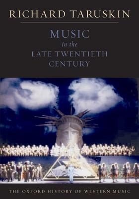 The Oxford History of Western Music: Music in the Late Twentieth Century