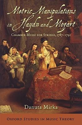 Metric Manipulations in Haydn and Mozart