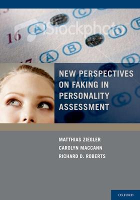 New Perspectives on Faking in Personality Assessments