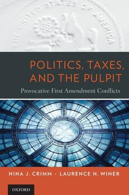 Politics, Taxes, and the Pulpit