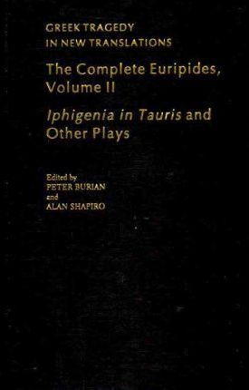 The Complete Euripides Volume II Electra and Other Plays