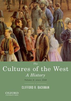 The Cultures of the West, Volume Two: Since 1350