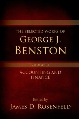 The Selected Works of George J. Benston, Volume 2
