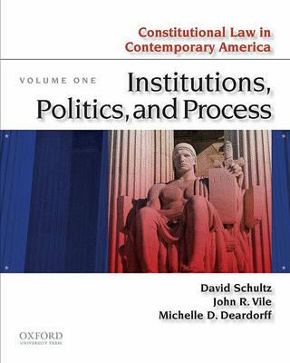 Constitutional Law in Contemporary America, Volume One