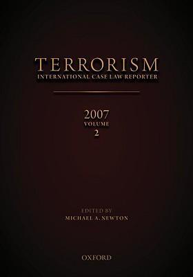 Terrorism: International Case Law Reporter Volume 2: Volume 2