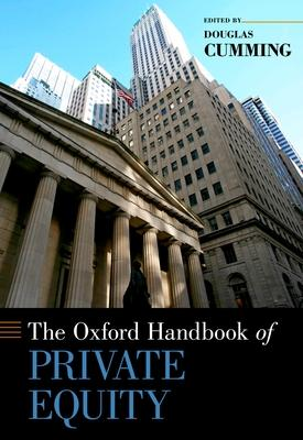 The Oxford Handbook of Private Equity