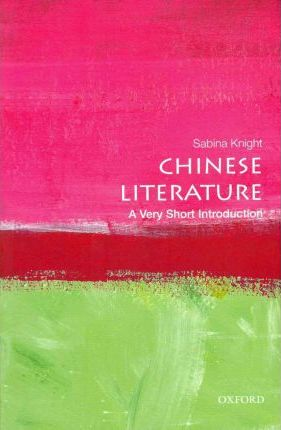 Chinese Literature: A Very Short Introduction
