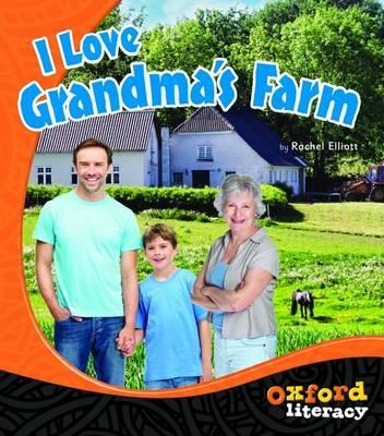 Oxford Literacy I Love Grandma's Farm